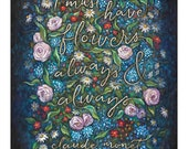 "Claude Monet | Print Chalkboard Quote ""I must have flowers, always & always."" Gardener, Flowers, Floral, Impressionist Painting (S, L, XL)"