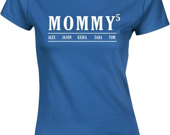 mommy T Shirt With kids Names ,Custom mummy T Shirt, Birthday gift T shirt, tee shirt, T Shirt, mother's day gift, mothers day, top