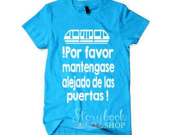 Disney Vacation Shirt - Disney Shirt - Monorail Shirt - Spanish Shirt - Por Favor - Vacation Shirt - Family Vacation - Adult Tee