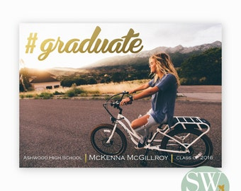 Graduate Announcement - #Graduate - Gold Foil - Modern - Graduation Invitation - SW201