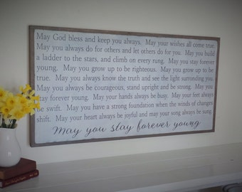 May You Stay Forever Young Wood Sign Inspirational Wooden Sign Nursery Sign Large Wooden Sign Bob Dylan Graduation Gift