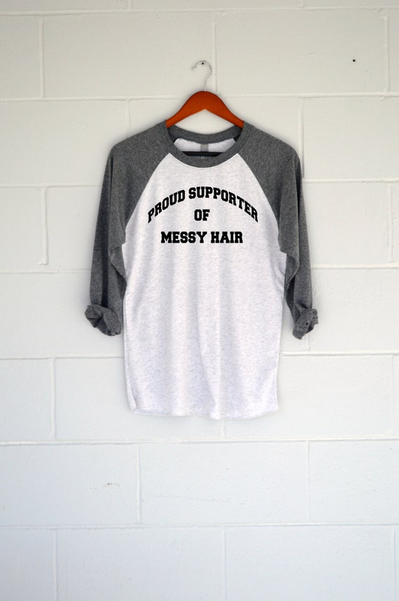 Proud Supporter of Messy Hair WOMENS Baseball T-Shirt. Womens Top. WOMENS Shirt. WOMENS Tee.