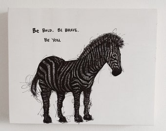 Original Be Bold