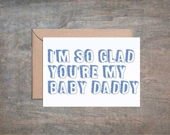 You're My Favorite Baby Daddy. Funny Husband Card. Funny Husband Father's Day Card. Funny Anniversary Card.