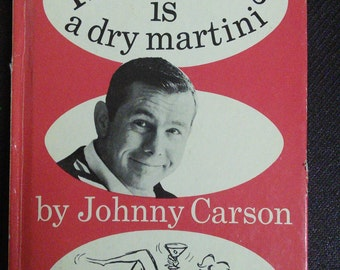 Happiness Is a Dry Martini by Johnny Carson Vintage Book