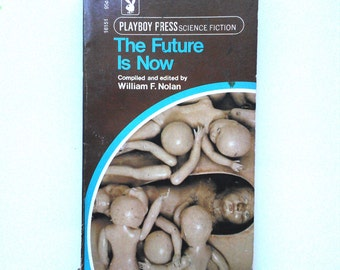 The Future Is Now Playboy Press Vintage Novel