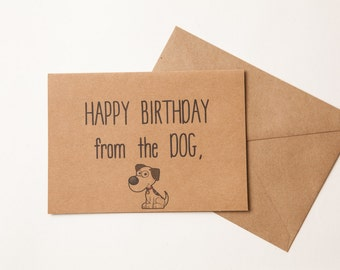 FROM THE DOG funny birthday card - Husband - Girlfriend - Wife - Boyfriend - From the Dogs - Greeting Card - Funny - From the dog Card
