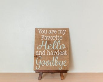 Favorite hello and hardest goodbye wood sign {Brown, mint and taupe}