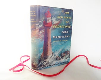 The Red Rocks of Eddystone by Fred Majdalany / The Story of the Eddystone Lighthouses / 1959 1st Edition With Dust Jacket / Good Condition