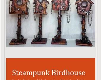 Steampunk Birdhouse Tutorial (downloadable .pdf file)