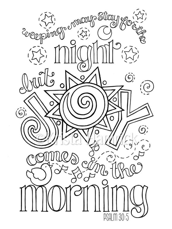 Joy Comes in the Morning coloring page in two sizes 85X11