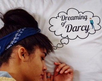 Dreaming of Darcy Pride and Prejudice Pillowcase. Jane Austen Pillowcase. Pride and Prejudice Decor.