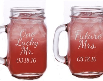 Engagement Gift, Future Mrs, One Lucky Mr, Mr and Mrs Engagement Gift, Newly Engaged Gift, Proposal Gift, Mr and Mrs Mason Jar,  Set of 2