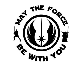 Star Wars Decal - May The Force Be With You - Jedi