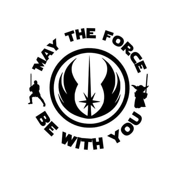Items Similar To Star Wars Decal May The Force Be With