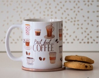 """Unique """"But first Coffee"""" Mug"""