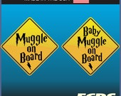 Muggle On Board or Baby Muggle on Board Car Decal for Smooth Surfaces Harry Potter Theme