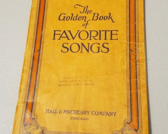 The Golden Book of Favorite Songs: A Treasury of the Best Songs of Our People ** 1946 vintage songbook