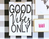 Good Vibes Only- Oversized poster artwork wall art