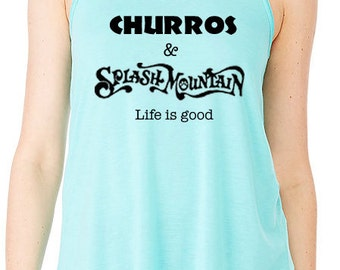 Disney Tank Churros & Splash Mountain Shirt Disneyland Shirt Disney World Shirt  Magic Kingdom shirt  Flowy Racerback Tank
