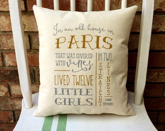 "Madeline- 'In an old house in Paris..."", Customizable, double sided, quote pillow"