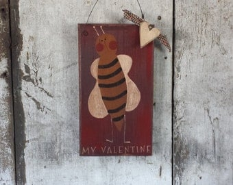 Primitive Valentines Bee Country Decor Painted