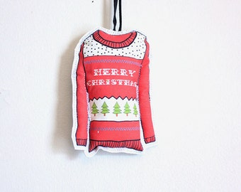 Ugly Christmas Sweater ornament-Tree decoration- hostess gift under 10