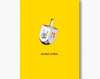 Dreidel of Filth funny Chanukah Hanukkah card . happy hanukkah heavy metal holiday jewish cards . yiddish humor judaica greetings cards