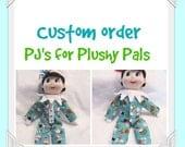 Custom Order - PJ's for Plushy Pals