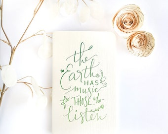 The Earth Has Music For Those Who Listen — Hand Lettered Notebook Journal — 80 pages — George Santayana, Nature, Wonder
