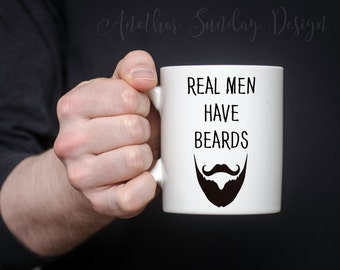 Real men have beards, dad gift
