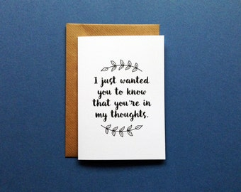 Sympathy Greeting Card, You're In My Thoughts, Thinking Of You Empathy Card, I Just Wanted You To Know You're In My Thoughts, Handmade Card