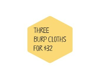 Set of three burp cloths, baby gift idea, build your own set of three 100% cotton burp cloths