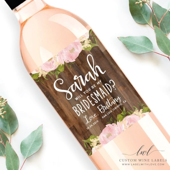 Asking Bridesmaid Gift Will You Be My Bridesmaid Wine Label