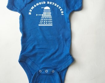 Doctor Who baby shirt. Dalek -  Humanoid Detected baby shirt.  Infant *AND* Toddler sizes. Bodysuit *AND* T-Shirt options.