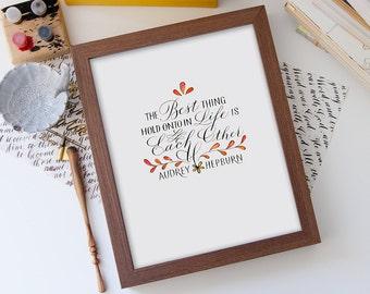 8.5x11 size Audrey Hepburn's Quote / Calligraphy Art