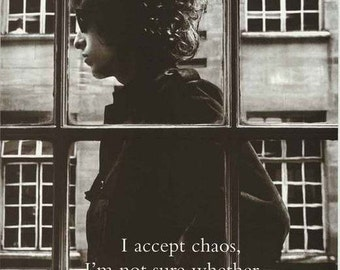 Bob Dylan Chaos Quote Poster