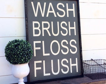 Wash Brush Floss Flush Sign Bathroom Sign Bathroom Rules
