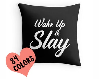 Slay Pillow, Slay Toss Pillow, Slay Throw Pillow, Slay Pillow Case, Slay Pillow Cover, Pop Culture Decor, Slay Decor, Pop Culture Quote