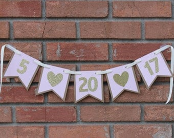 Save the Date sign Save the Date Banner Wedding Date Banner Engagement Photo Prop Wedding Date Garland Wedding Banner Wedding Sign