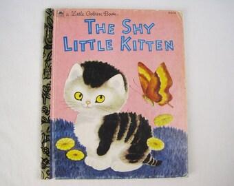 The Shy Little Kitten – Tenggren - Vintage Children's Little Golden Book – 312-10 – 50th Anniversary Re-Issue