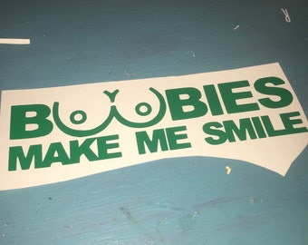 Boobies Make Me Smile Window Decal