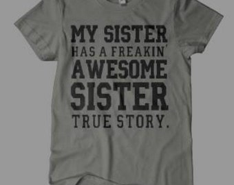 sister gift, gift for sister, awesome sister, big sister shirt, big sister little sister shirts, funny tshirts, funny tshirts for women,
