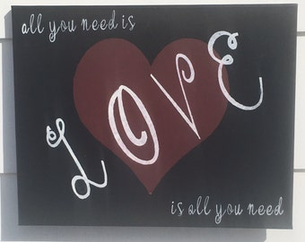 All You Need Is Love Sign, Painted Canvas Wedding Sign, Heart Wedding Sign, Home Decor Canvas, Love Is All You Need Sign, Rustic Chic, Barn