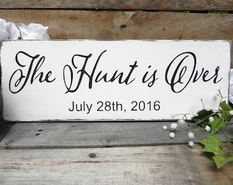 The Hunt is Over Sign, Wedding Decor,Date Sign, Personalized Sign, Wedding date sign, Rustic wooden wedding sign,  Country Wedding, Vintage