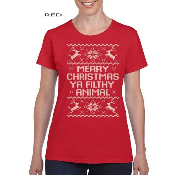 Merry Christmas Ya Filthy Animal Womens Tshirt By
