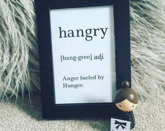 Hangry frame perfect novelty gift for anyone the suffers from this