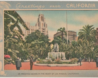 Vintage Linen Postcard Greetings From California  Pershing Square in Heart of Los Angeles