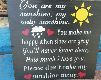 You are my sunshine, my only sunshine, stenciled wrapped canvas sign