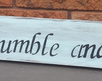 ALWAYS BE HUMBLE Sign/Motivational Signs/Graduation Gift/Teen Signs